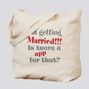 I'm Getting Married Tote Bag