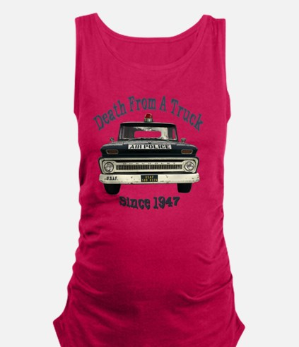 Death From A Truck Since 1947 Maternity Tank Top
