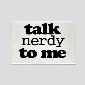 Talk Nerdy To Me Magnets
