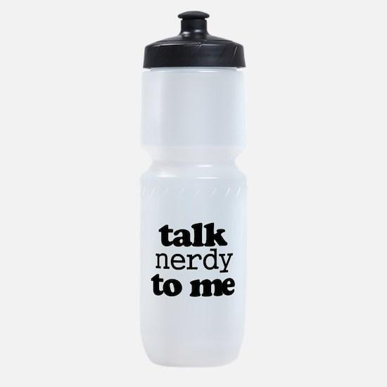 Talk Nerdy To Me Sports Bottle