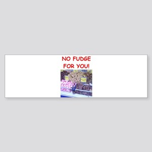 fudge Bumper Sticker