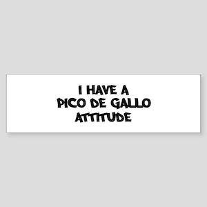 PICO DE GALLO attitude Bumper Sticker