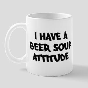 BEER SOUP attitude Mug