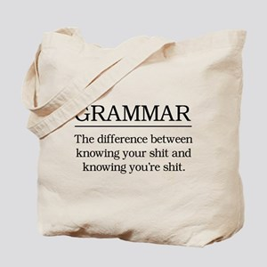 grammar knowing your shit Tote Bag