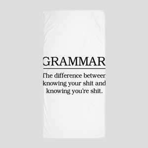 grammar knowing your shit Beach Towel