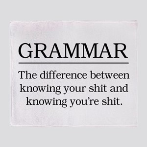 grammar knowing your shit Throw Blanket