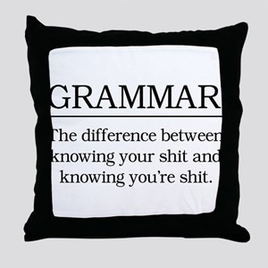 grammar knowing your shit Throw Pillow