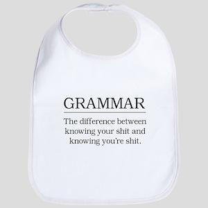 grammar knowing your shit Bib