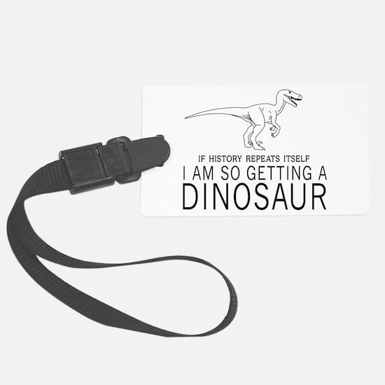 history repeats dinosaur Luggage Tag