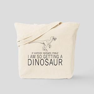 history repeats dinosaur Tote Bag