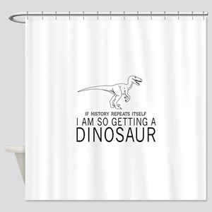 history repeats dinosaur Shower Curtain