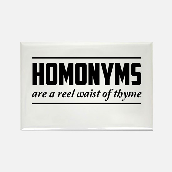homonyms reel waist of thyme Magnets
