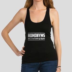 homonyms reel waist of thyme Racerback Tank Top