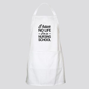 No life in nursing school Apron