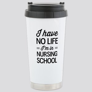 No life in nursing school Travel Mug