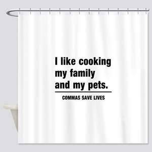 Commas save lives Shower Curtain