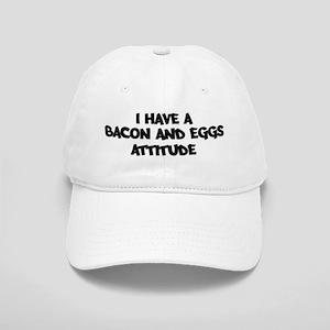 BACON AND EGGS attitude Cap