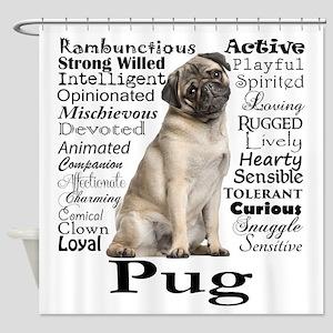 Pug Traits Shower Curtain