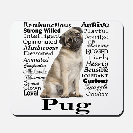 Pug Traits Mousepad