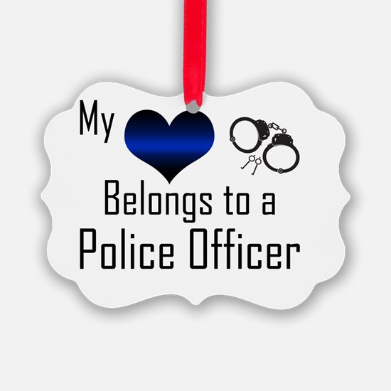 My Heart Belongs to a Police Offi Ornament