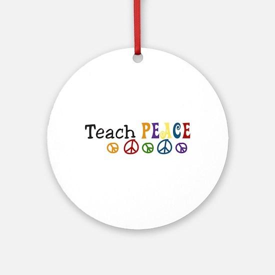 Teach Peace Ornament (Round)