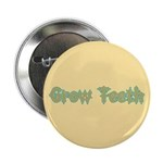 Grow Teeth 2.25