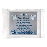 Hope bright Pillow Case