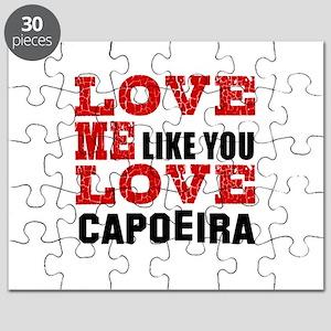 Love Me Like You Love Capoeira Puzzle