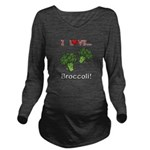 I Love Broccoli Long Sleeve Maternity T-Shirt