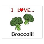 I Love Broccoli Small Poster