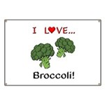 I Love Broccoli Banner