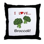 I Love Broccoli Throw Pillow