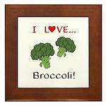 I Love Broccoli Framed Tile