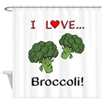 I Love Broccoli Shower Curtain