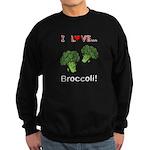 I Love Broccoli Sweatshirt (dark)