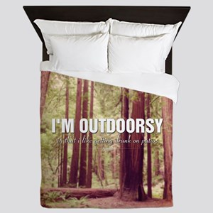 I'm Outdoorsy In That I Like Getting D Queen Duvet
