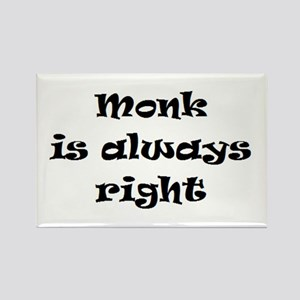 monk always right Rectangle Magnet