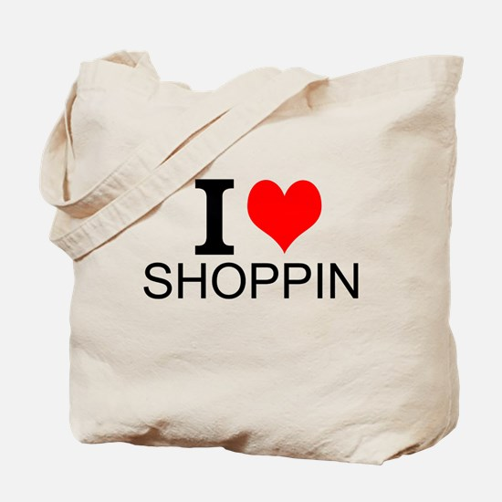 I Love Shopping Tote Bag