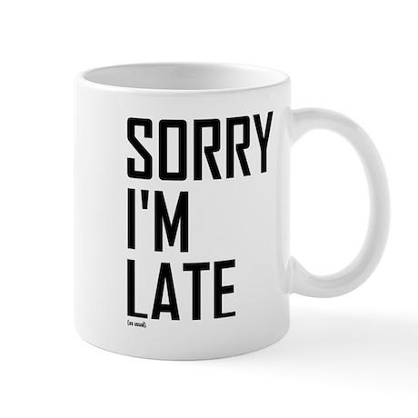 Im Perpetually Late