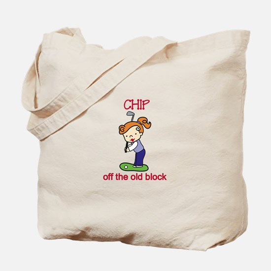 Chip off the Block Tote Bag
