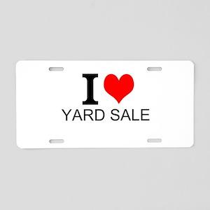 I Love Yard Sales Aluminum License Plate
