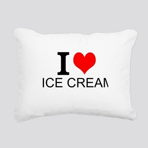 I Love Ice Cream Rectangular Canvas Pillow