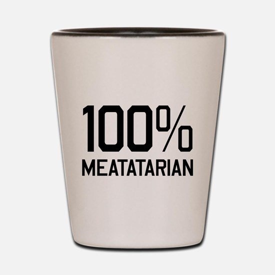 100% Meatatarian Shot Glass