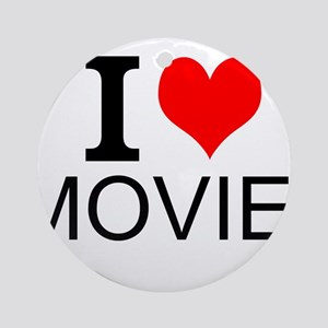 I Love Movies Ornament (Round)