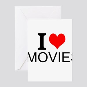 I Love Movies Greeting Cards