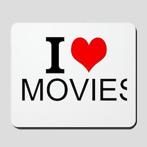 I Love Movies Mousepad