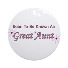 Soon To Be Great Aunt Ornament (Round)