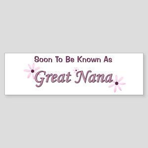 Soon To Be Great Nana Bumper Sticker