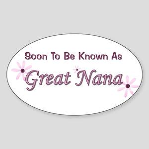 Soon To Be Great Nana Oval Sticker