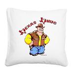 Texas Thug Square Canvas Pillow